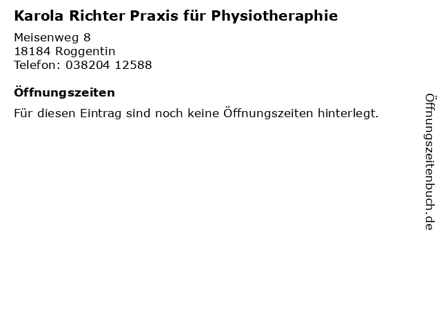 Karola Richter Praxis für Physiotheraphie in Roggentin: Adresse und Öffnungszeiten