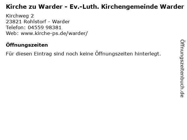 Kirche zu Warder - Ev.-Luth. Kirchengemeinde Warder in Rohlstorf - Warder: Adresse und Öffnungszeiten