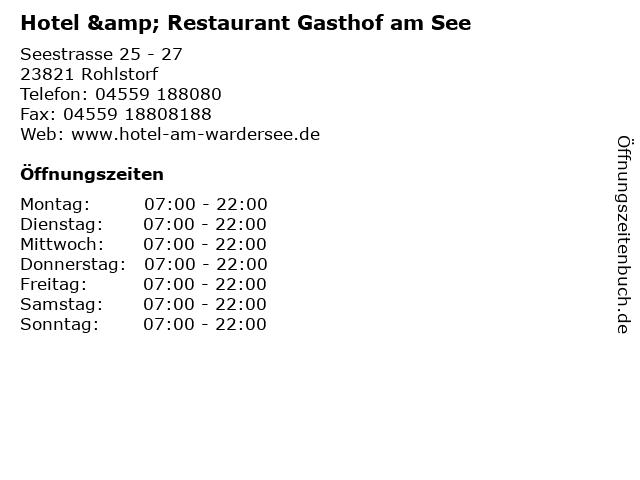 Hotel & Restaurant Gasthof am See in Rohlstorf: Adresse und Öffnungszeiten