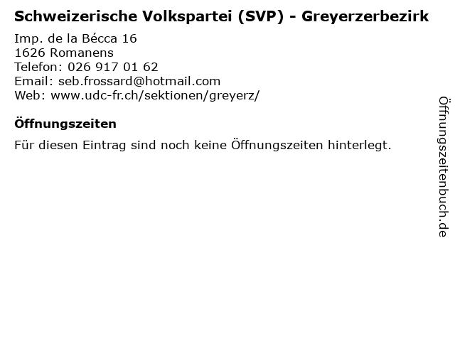 Schweizerische Volkspartei (SVP) - Greyerzerbezirk in Romanens: Adresse und Öffnungszeiten