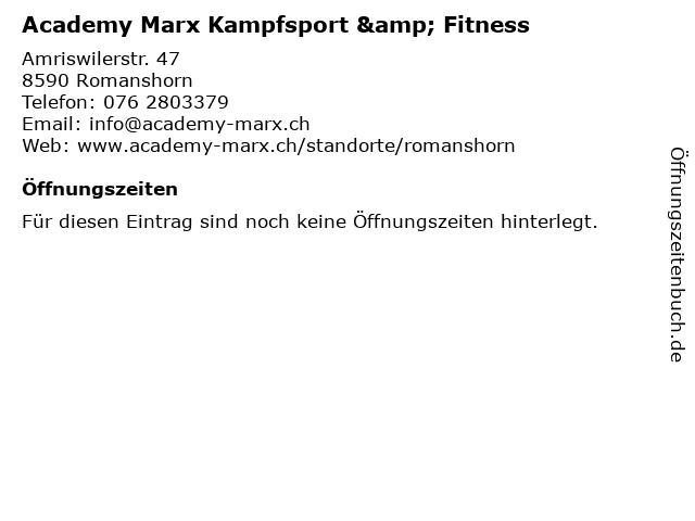 Academy Marx Kampfsport & Fitness in Romanshorn: Adresse und Öffnungszeiten