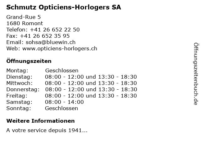 Schmutz Opticiens-Horlogers SA in Romont: Adresse und Öffnungszeiten