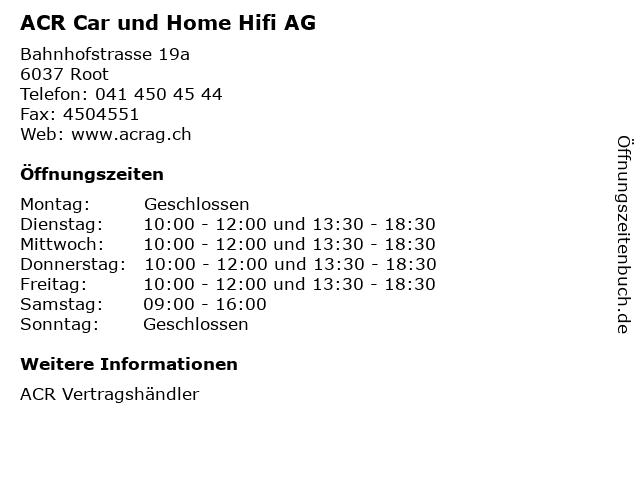 ACR Car und Home Hifi AG in Root: Adresse und Öffnungszeiten