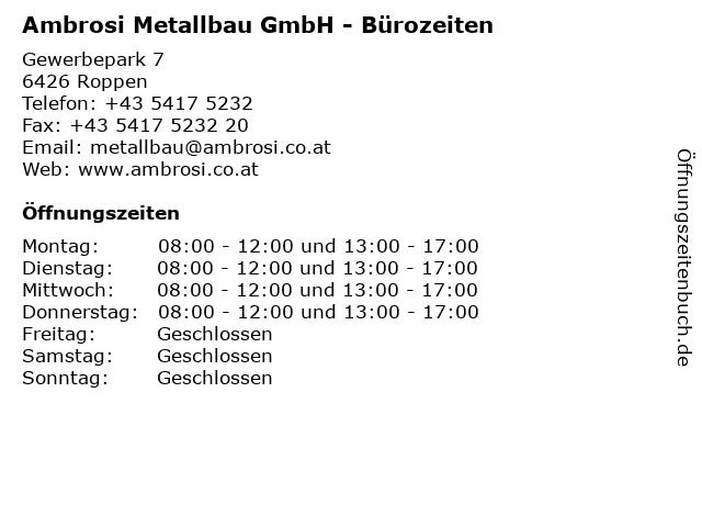 Ambrosi Metallbau GmbH - Bürozeiten in Roppen: Adresse und Öffnungszeiten