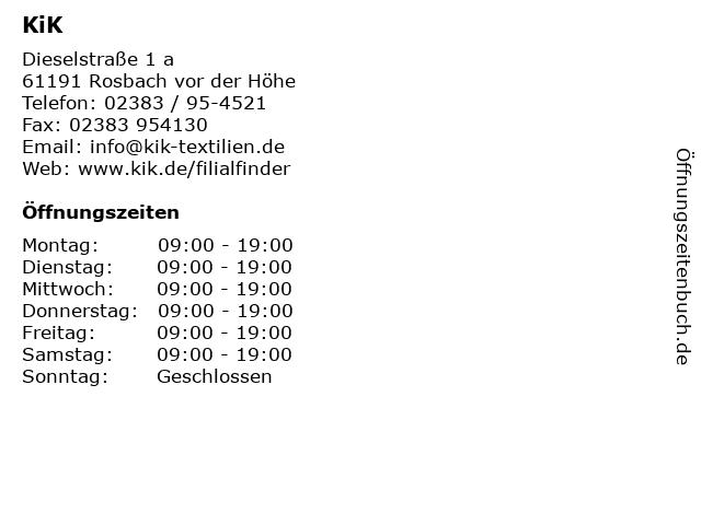 KiK Textilien & Non-Food GmbH in Rosbach (vor Der Höhe): Adresse und Öffnungszeiten