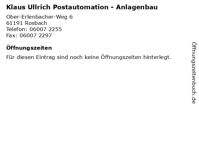 Klaus Ullrich Postautomation - Anlagenbau in Rosbach: Adresse und Öffnungszeiten