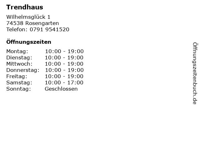 Trendhaus in Rosengarten: Adresse und Öffnungszeiten
