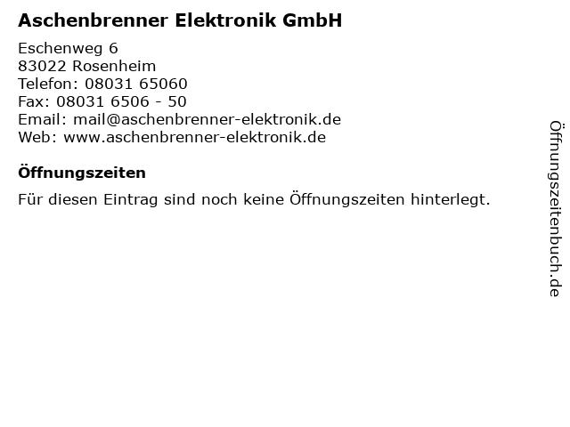 Aschenbrenner Elektronik GmbH in Rosenheim: Adresse und Öffnungszeiten