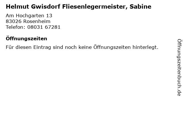 Helmut Gwisdorf Fliesenlegermeister, Sabine in Rosenheim: Adresse und Öffnungszeiten