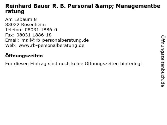 Reinhard Bauer R. B. Personal & Managementberatung in Rosenheim: Adresse und Öffnungszeiten