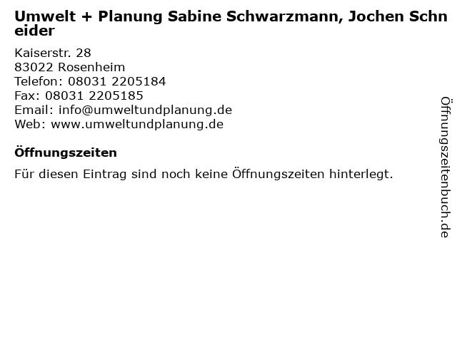 Umwelt + Planung Sabine Schwarzmann, Jochen Schneider in Rosenheim: Adresse und Öffnungszeiten