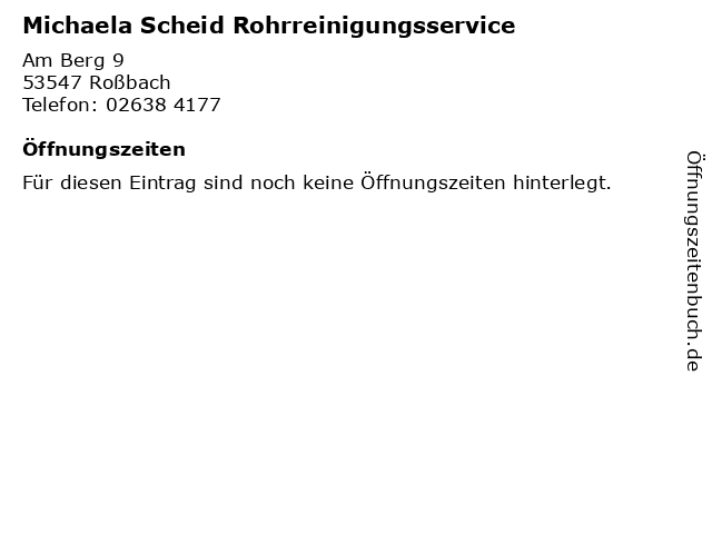 Michaela Scheid Rohrreinigungsservice in Roßbach: Adresse und Öffnungszeiten