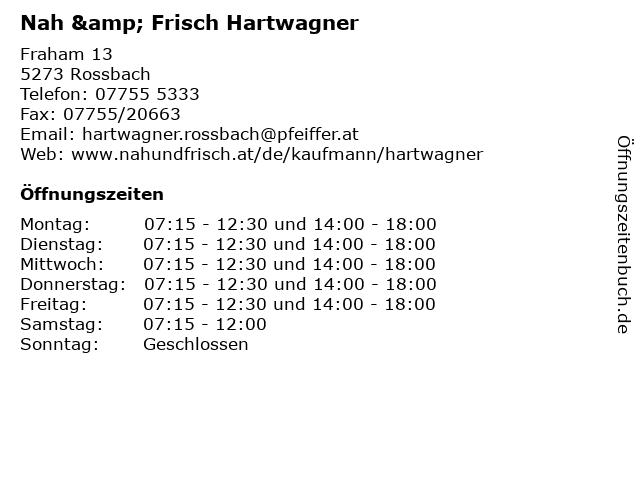 Nah & Frisch Hartwagner in Rossbach: Adresse und Öffnungszeiten