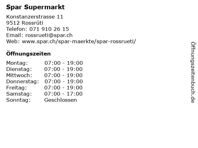 Spar Supermarkt in Rossrüti: Adresse und Öffnungszeiten