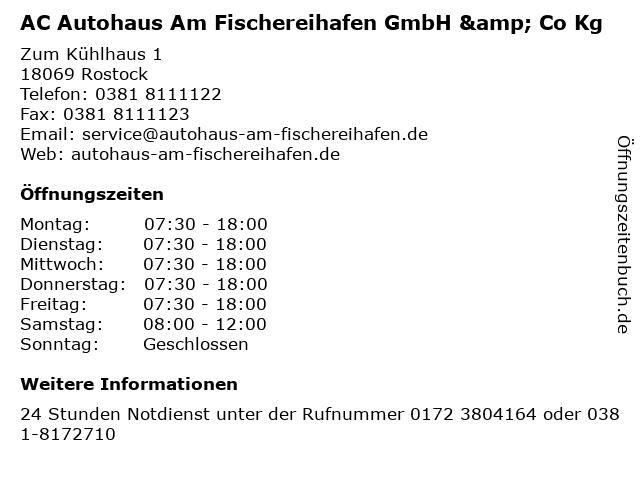 AC Autohaus Am Fischereihafen GmbH & Co Kg in Rostock: Adresse und Öffnungszeiten