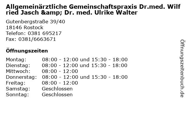 Allgemeinärztliche Gemeinschaftspraxis Dr.med. Wilfried Jasch & Dr. med. Ulrike Walter in Rostock: Adresse und Öffnungszeiten