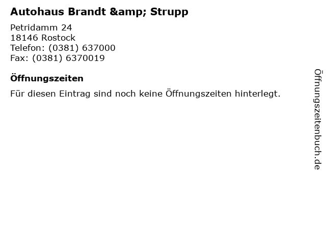 Autohaus Brandt & Strupp in Rostock: Adresse und Öffnungszeiten