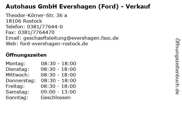 Autohaus GmbH Evershagen (Ford) - Verkauf in Rostock: Adresse und Öffnungszeiten