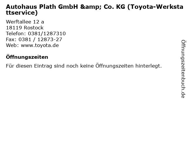 Autohaus Plath GmbH & Co. KG (Toyota-Werkstattservice) in Rostock: Adresse und Öffnungszeiten