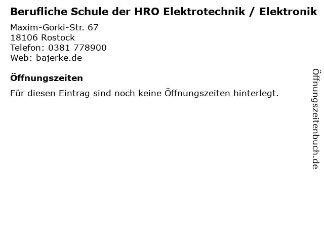 Berufliche Schule der HRO Elektrotechnik / Elektronik in Rostock: Adresse und Öffnungszeiten