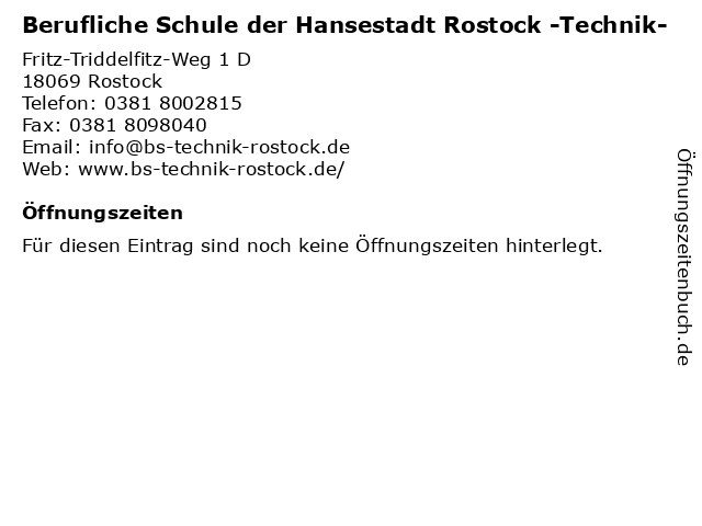 Berufliche Schule der Hansestadt Rostock -Technik- in Rostock: Adresse und Öffnungszeiten