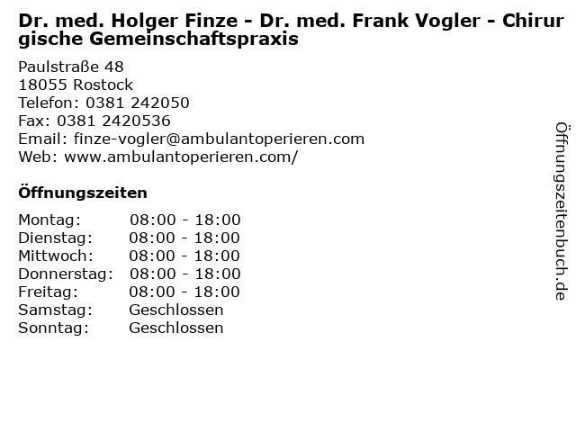 Dr. med. Holger Finze - Dr. med. Frank Vogler - Chirurgische Gemeinschaftspraxis in Rostock: Adresse und Öffnungszeiten