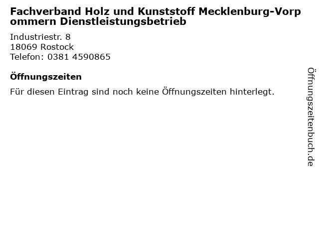 Fachverband Holz und Kunststoff Mecklenburg-Vorpommern Dienstleistungsbetrieb in Rostock: Adresse und Öffnungszeiten