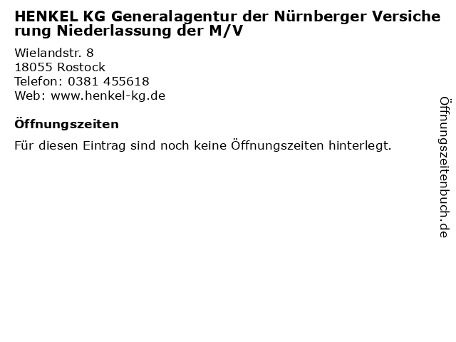 HENKEL KG Generalagentur der Nürnberger Versicherung Niederlassung der M/V in Rostock: Adresse und Öffnungszeiten