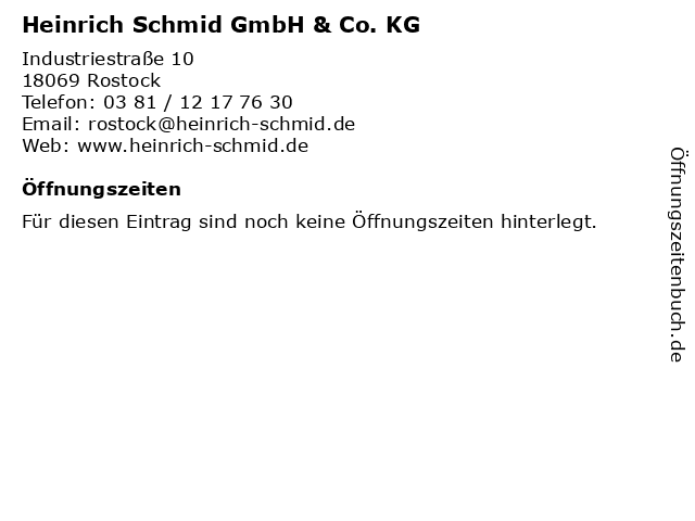 Heinrich Schmid GmbH & Co. KG in Rostock: Adresse und Öffnungszeiten