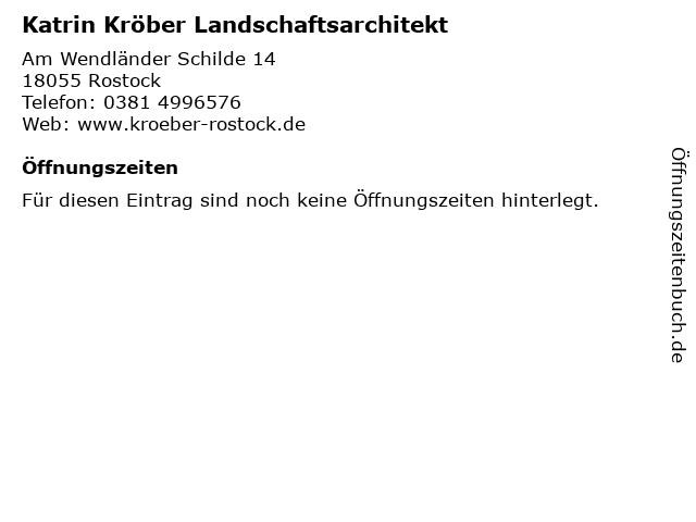 Katrin Kröber Landschaftsarchitekt in Rostock: Adresse und Öffnungszeiten