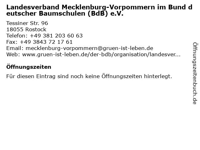 Landesverband Mecklenburg-Vorpommern im Bund deutscher Baumschulen (BdB) e.V. in Rostock: Adresse und Öffnungszeiten