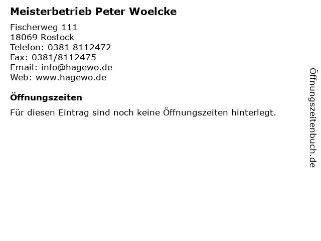 Meisterbetrieb Peter Woelcke in Rostock: Adresse und Öffnungszeiten