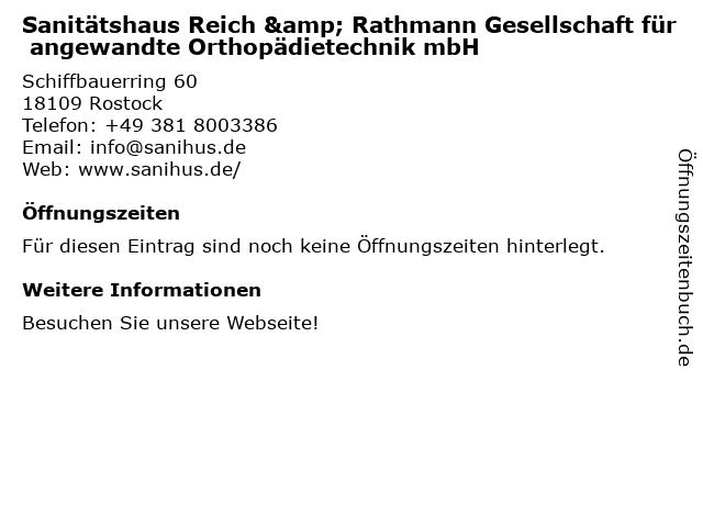 Sanitätshaus Reich & Rathmann Ges.f.angewandte Orthopädiet. in Rostock: Adresse und Öffnungszeiten