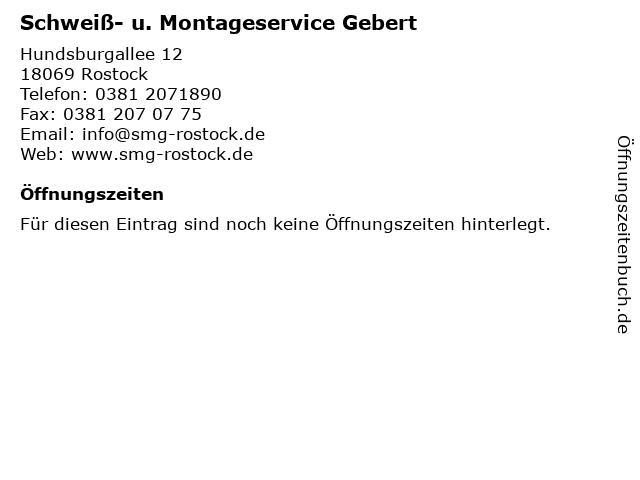 Schweiß- u. Montageservice Gebert in Rostock: Adresse und Öffnungszeiten