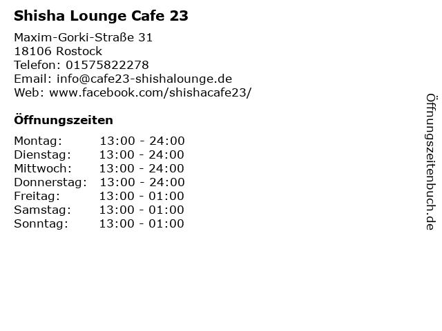 Shisha Lounge Cafe 23 in Rostock: Adresse und Öffnungszeiten