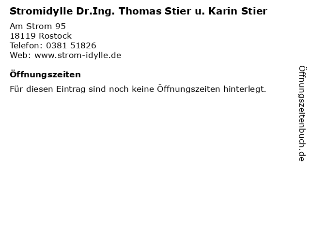Stromidylle Dr.Ing. Thomas Stier u. Karin Stier in Rostock: Adresse und Öffnungszeiten