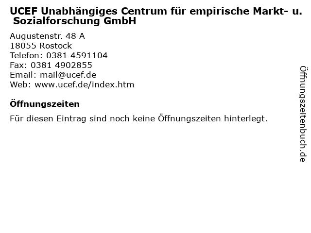 UCEF Unabhängiges Centrum für empirische Markt- u. Sozialforschung GmbH in Rostock: Adresse und Öffnungszeiten