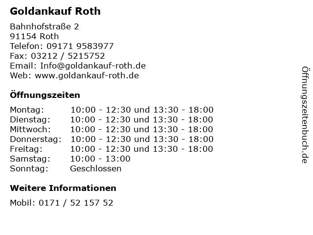 Goldankauf Roth in Roth: Adresse und Öffnungszeiten