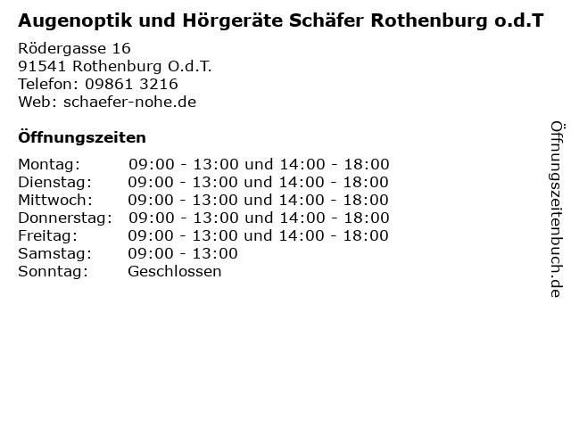 Augenoptik und Hörgeräte Schäfer Rothenburg o.d.T in Rothenburg O.d.T.: Adresse und Öffnungszeiten