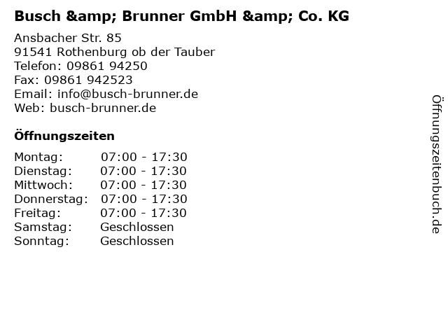 Busch & Brunner GmbH & Co. KG in Rothenburg ob der Tauber: Adresse und Öffnungszeiten