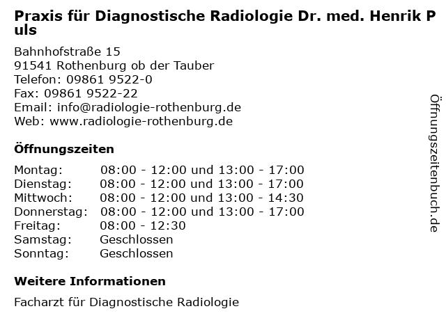 Praxis für Diagnostische Radiologie Dr. med. Henrik Puls in Rothenburg ob der Tauber: Adresse und Öffnungszeiten