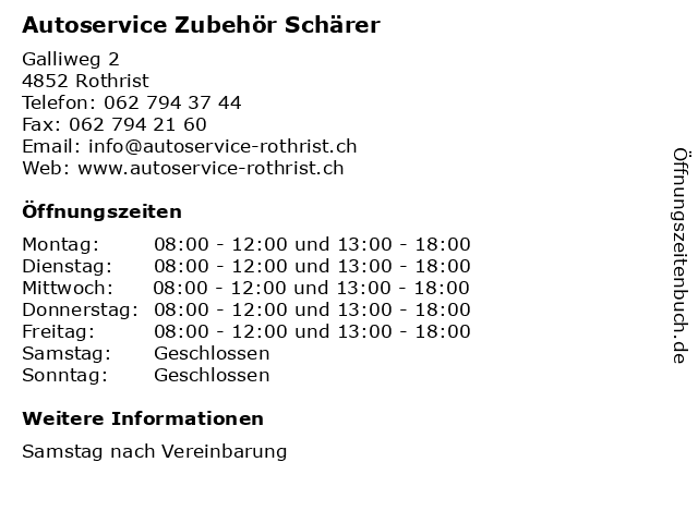 Autoservice Zubehör Schärer in Rothrist: Adresse und Öffnungszeiten