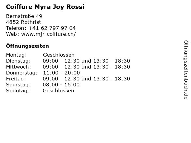 Coiffure Myra Joy Rossi in Rothrist: Adresse und Öffnungszeiten
