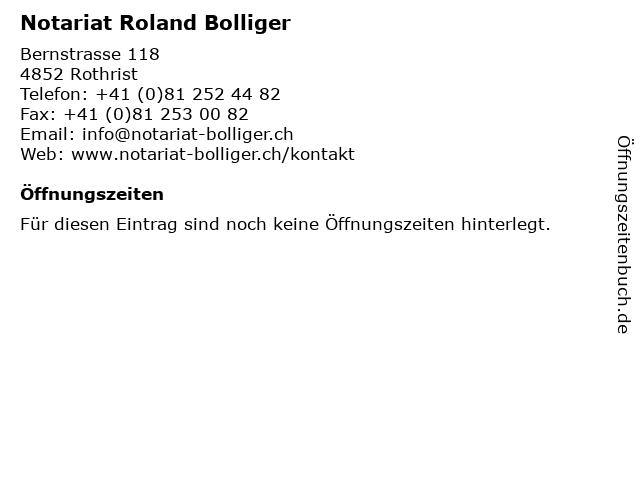 Notariat Roland Bolliger in Rothrist: Adresse und Öffnungszeiten
