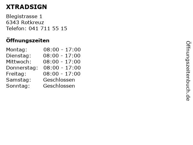 XTRADSIGN in Rotkreuz: Adresse und Öffnungszeiten