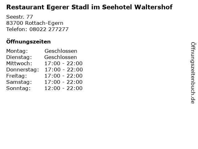 """ᐅ Öffnungszeiten """"Restaurant Egerer Stadl im Seehotel"""
