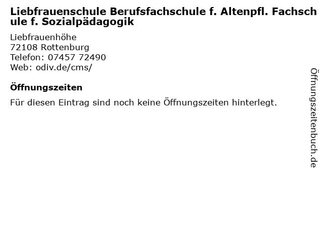 Liebfrauenschule Berufsfachschule f. Altenpfl. Fachschule f. Sozialpädagogik in Rottenburg: Adresse und Öffnungszeiten