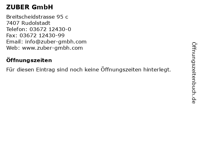 ZUBER GmbH in Rudolstadt: Adresse und Öffnungszeiten