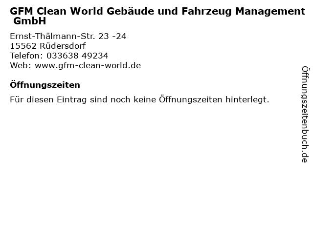 GFM Clean World Gebäude und Fahrzeug Management GmbH in Rüdersdorf: Adresse und Öffnungszeiten