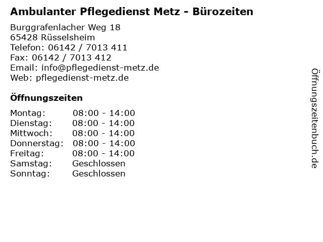Ambulanter Pflegedienst Metz - Bürozeiten in Rüsselsheim: Adresse und Öffnungszeiten